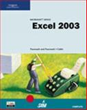 Microsoft Office Excel 2003 : Complete Tutorial, Cable, Sandra and Pasewark, William R., Sr., 0619183543