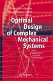 Optimal Design of Complex Mechanical Systems : With Applications to Vehicle Engineering, Mastinu, G. and Gobbi, M., 3540343547