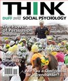 THINK Social Psychology 2012 Edition, Duff, 0205013546