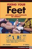 Fixing Your Feet, John Vonhof, 089997354X