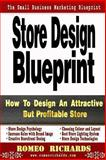 Store Design Blueprint, Romeo Richards, 1493563548