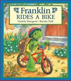 Franklin Rides a Bike, Paulette Bourgeois, 1550743546