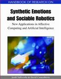 Handbook of Research on Synthetic Emotions and Sociable Robotics : New Applications in Affective Computing and Artificial Intelligence, Casacuberta, David, 1605663549