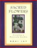 Sacred Flowers, Roni Jay, 1885223544