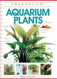 Today's Essential Guide to Growing Aquarium Plants, Peter Hiscock, 1931993548