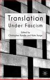 Translation under Fascism, , 023020354X