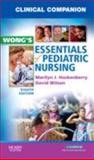 Clinical Companion for Wong's Essentials of Pediatric Nursing, Hockenberry, Marilyn J. and Wilson, David, 0323053548