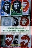 Revolutions and Revolutionary Movements, James DeFronzo, 0813343542
