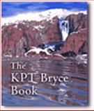 The Kpt Bryce Book, Kitchens, Susan A., 0201483556