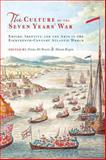 The Culture of the Seven Years' War : Empire, Identity, and the Arts in the Eighteenth-Century Atlantic World, De Bruyn, Frans, 1442643552