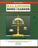 Balancing Home and Career : Skills for Successful Life Management, Conrad, Pamela E., 1560523557