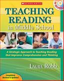 Teaching Reading in Middle School (2nd Edition), Laura Robb, 0545173558