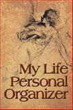 My Life Personal Organizer, Tom Allum, 1491833556
