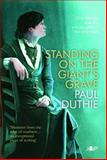 Standing on the Giant's Grave, Paul Duthie, 1847713556