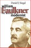 William Faulkner, Daniel J. Singal, 0807823554