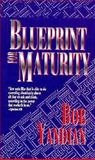 Blueprint for Maturity, Bob Yandian, 0883683555