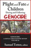 Plight and Fate of Children During and Following Genocide, , 1412853559