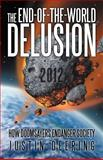 The End-Of-the-World Delusion, Justin Deering, 1475913559