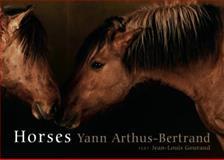 Horses, Yann Arthus-Bertrand and Jean-Louis Gouraud, 1579653553