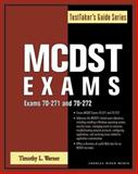 MCDST Exams - Exams 70-271 and 70-272, Warner, Timothy L., 1584503556