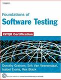 Foundations of Software Testing : ISTQB Certification, Black, Rex and Graham, Dorothy, 1844803554