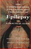The Comprehensive Evaluation and Treatment of Epilepsy : A Practical Guide, , 0126213550