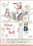 After the Fall, Victoria Roberts, 0393073556