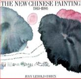 The New Chinese Painting, 1949-1986, Cohen, Joan L., 0810923556