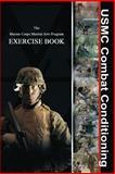 USMC Combat Conditioning, Joseph Shusko, 1481083554