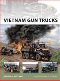 Vietnam Gun Trucks, Gordon Rottman, 184908355X