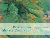 Painting the Mental Continuum, Herb Greene, 1893163555