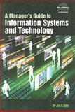 A Manager's Guide to Information Systems and Technology, Jae K. Shim, 1906403554