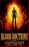 Blood Doctrine, Christian Piatt, 1938633555
