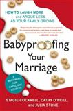Babyproofing Your Marriage, Stacie Cockrell, 006117355X