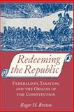 Redeeming the Republic 9780801863554