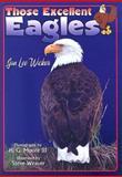 Those Excellent Eagles, Jan Lee Wicker, 1561643556