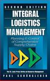 Integral Logistics Management : Planning and Control of Comprehensive Supply Chains, Schoensleben, Paul, 1574443550