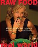 Raw Food - Real World, Matthew Kenney and Sarma Melngailis, 0060793554