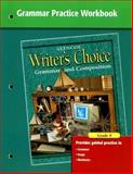 Writer's Choice Grammar Practice Workbook Grade 9 : Grammar and Composition, McGraw-Hill, 0078233550
