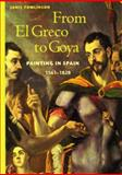 From el Greco to Goya, Janis Tomlinson, 0131833553