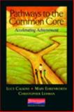 Pathways to the Common Core, Christopher Lehman and Lucy Calkins, 0325043558