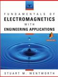 Fundamentals of Electromagnetics with Engineering Applications, Wentworth, Stuart M., 0471263559