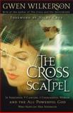 The Cross and the Scalpel, Gwen Wilkerson, 0800793552