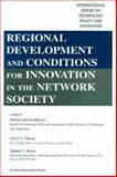 Regional Development and Conditions for Innovation in the Network Society, Marina Van Geenhuizen  Editor, David V Gibson  Editor, 1557533555