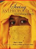 Seeing Anthropology : Cultural Anthropology Through Film, Heider, Karl G. and Blakely, Pamela A. R., 0205483550