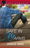 Safe in My Arms, Janice Sims, 0373863551