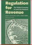 Regulation for Revenue : The Political Economy of Land Use Exactions, Altshuler, Alan A. and Gomez-Ibanez, Jose A., 0815703554
