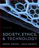 Society, Ethics, and Technology, Winston, Morton and Edelbach, Ralph, 1133943551