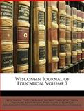 Wisconsin Journal of Education, , 1146813554