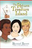 The Return to Treasure Island, Raymond Barnett, 1462003559